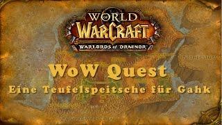 WoW Quest: Eine Teufelspeitsche fr Gahk