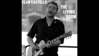 Sean Costello - The Living Room Sessions (2006)