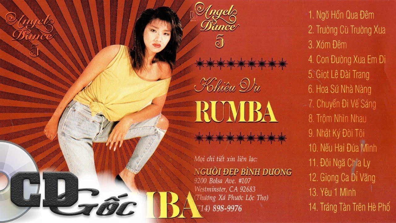 CD KHIÊU VŨ RUMBA - Liên Khúc Rumba Trữ Tình Không Lời - Angel Dance 5 (NĐBD 49)