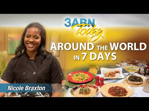 "3ABN Today Cooking - ""Around the World in 7 days"" Nicole Braxton (TDYC018027)"