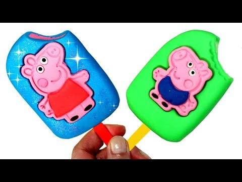 Peppa Pig and George Pig Play Doh Ice Cream Popsicles How to Make Play Doh Ice Cream Fun for Kids
