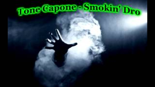 Tone Capone - Smokin