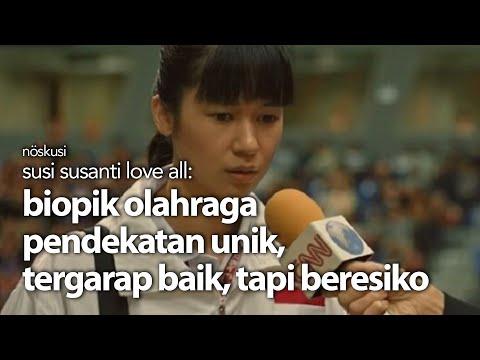 #noskusi---susi-susanti-love-all:-biopik-olahraga-pendekatan-unik,-tergarap-baik,-tapi-beresiko