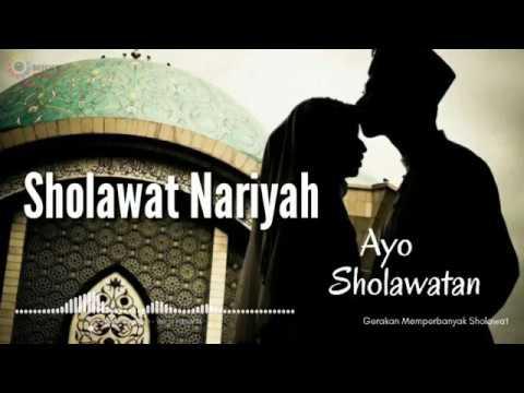 Sholawat Merdu Sholawat Nariyah Quot Ayo Sholawatan Quot