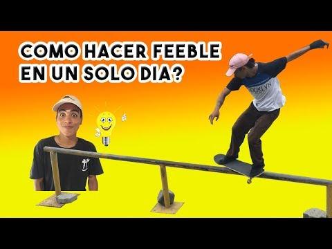 Cómo hacer feeble de la manera más fácil/ how to feeble easy/SANTIAGO HENAO EL POLI
