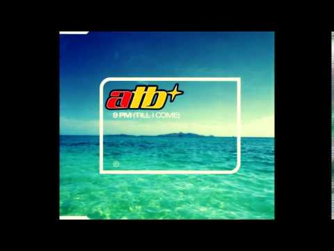 ATB: 9PM Till I Come Sequential One Radio Edit
