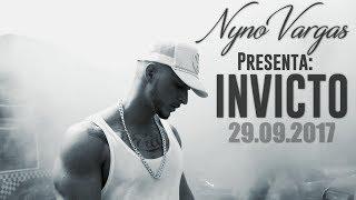 Nyno Vargas - Invicto | Estreno 29.09.2017