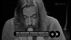 Matti Bergström - Pitkätukka rakastettuni (1975)