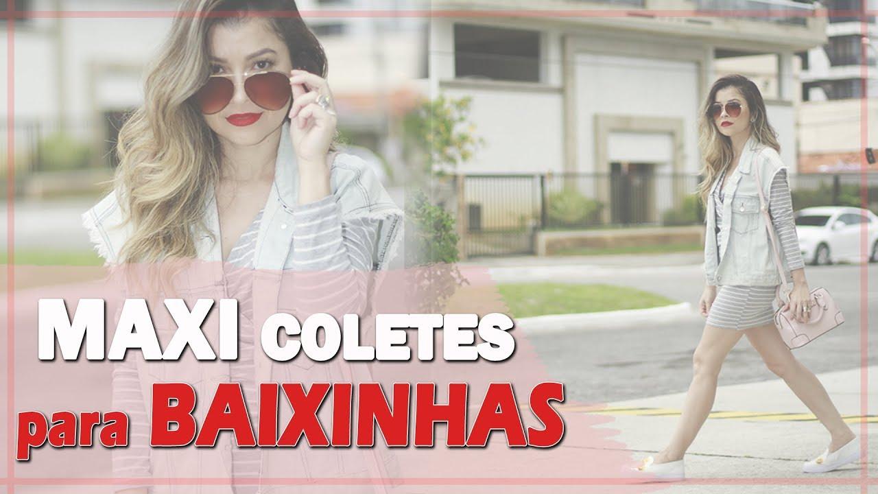 Maxi Colete Para Baixinhas Aprenda Agora A Usar Blog Da Le