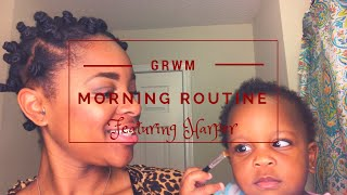 GRWM | Mommy Morning Routine featuring Harper