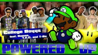 POWERED UP - College Boyys, Romeo, T.E.C. & T-Bo  ( No Limit Forever )
