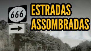 AS LENDAS URBANAS DAS ESTRADAS