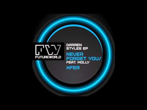 Darren Styles Feat Molly - Never Forget You