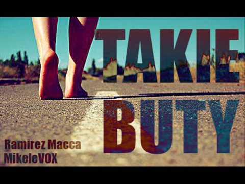 Takie Buty (MikeleVOX Ft Ramirez Macca)