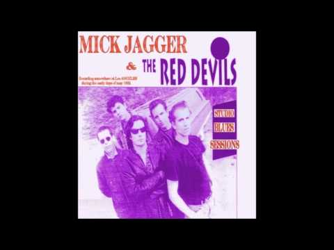 Mick Jagger & The Red Devils - The Blues Sessions (June 1992)