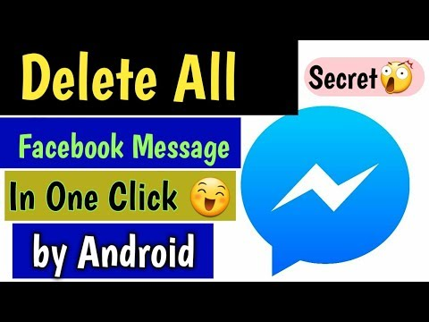 How To Delete All Facebook Message In One Click By Android Mobile 2018,19 || Hindi/Urdu