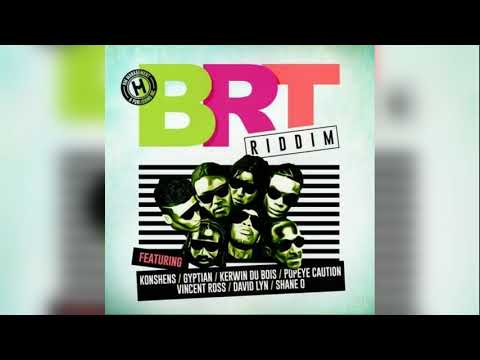 Gyptian  | The Way She Whine | BRT Riddim |  Aug 2017