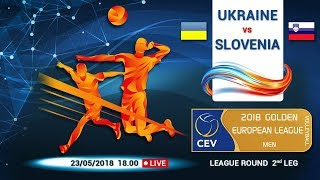 Golden European league (MEN) 2018   Ukraine - Slovenia