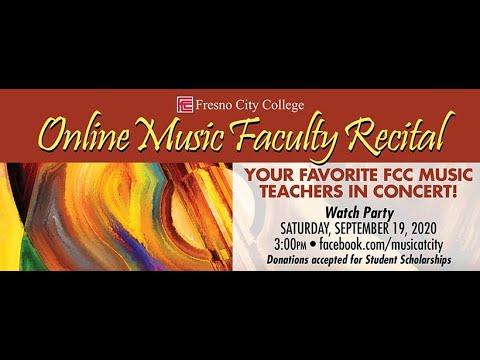 Fresno City College Music Faculty Recital 2020