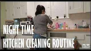 NIGHT TIME KITCHEN CLEANING ROUTINE   CLEAN WITH ME