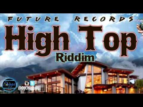 High Top Riddim - Instrumental ●Future Records● Dancehall 2017