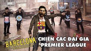 Bản tin Troll Bóng Đá số 97: Kịch bản nào nếu Barcelona gia nhập Premier League?