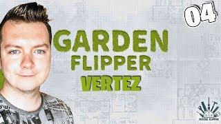 GARDEN FLIPPER #04 - DOSTAŁEM SIEKIERĘ! | Vertez | House Flipper DLC