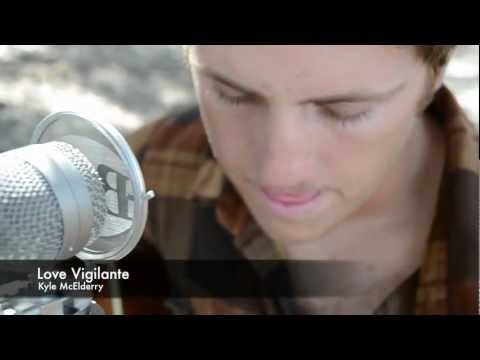 Kyle McElderry - Love Vigilante (Iron & Wine Cover)