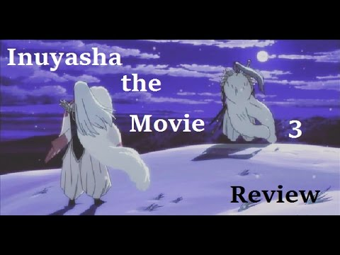 movie monday special inuyasha the movie 3 swords of an
