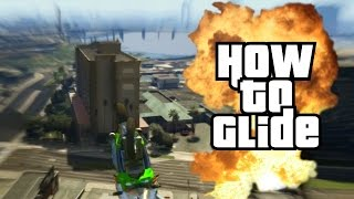 GTA 5 | How to Glide Perfectly | Gliding Tutorial | (GTA V Stunts)