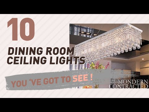 Dining Room Ceiling Lights // New & Popular 2017