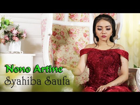 Syahiba Saufa - NONO ARTINE   |   Official Video