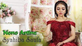 Syahiba Saufa - NONO ARTINE       Official Video