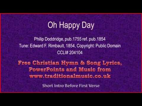 Oh Happy Day - Hymn Lyrics & Music