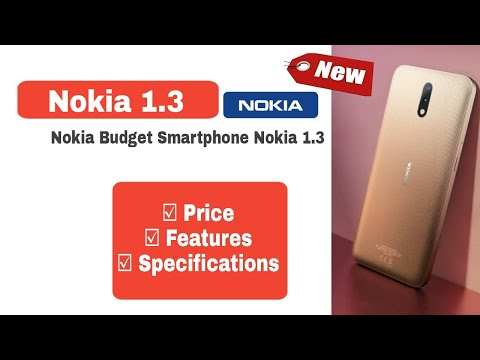 Nokia 1.3|new nokia budget smartphone nokia 1.3|price|features|specifications