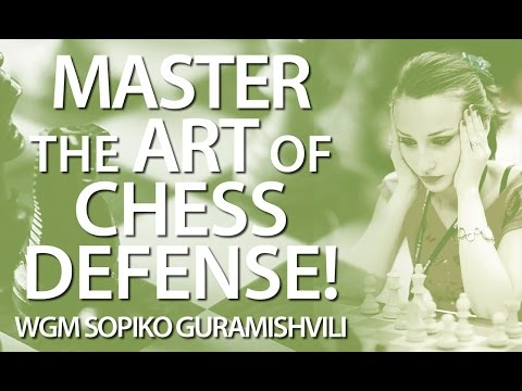 Master The Art of Chess Defense: Essential Principles - CHESS24