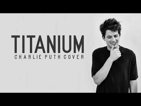 Charlie Puth - Titanium (Lyrics)