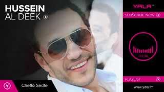 Hussein Al Deek Chefto Sedfe Audio حسين الديك شفتو صدفة YouTube