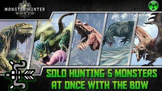 Monster Hunter World 🏹 Solo Penta Hunt w/ Bow - Jagras, Pukei, Anjanath, Tobi Kadachi, & Rathalos