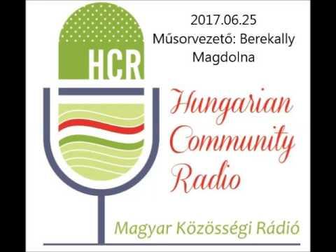 Magyar Kozossegi Radio Adelaide 2017 06 25 Berekally Magdolna