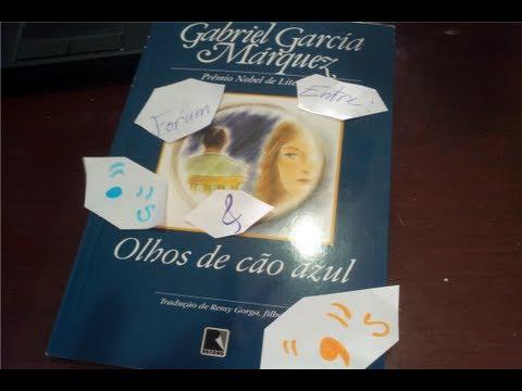 Fórum Entre Pontos E Vírgulas: Olhos De Cão Azul - Gabriel Garcia Marques