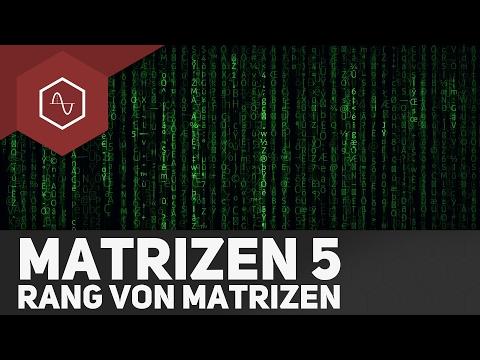 Rang von Matrizen – Matrizen 5