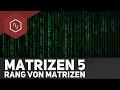 Rang von Matrizen – Matriz...