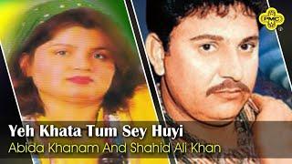 Abida Khanam Shahid Ali Khan Yeh Khata Tum Sey Huyi - Pakistani Regional Song.mp3