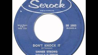 Download SINNER STRONG aka JOYCE HARRIS - Don't Knock It [Serock 2003] 1962 New Breed R&B MP3 song and Music Video