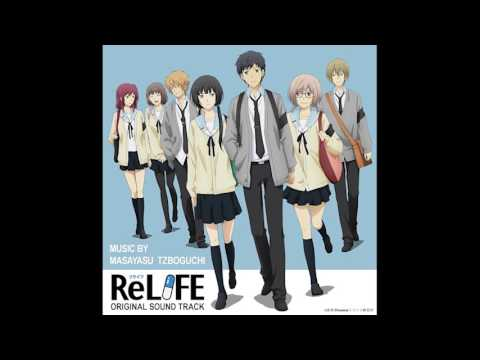 ReLIFE OST - 01 - Let's ReLIFE