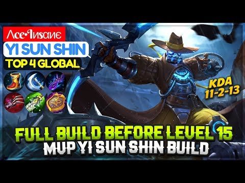 Full Build Before Level 15 [ Top 4 Global Yi Sun Shin ] Λce•Iиsαиє Yi Sun Shin