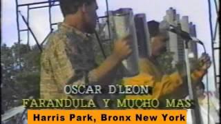 OSCAR DE LEON (1990) - Llorando Se Fue (En Harris Park, Bronx New York)