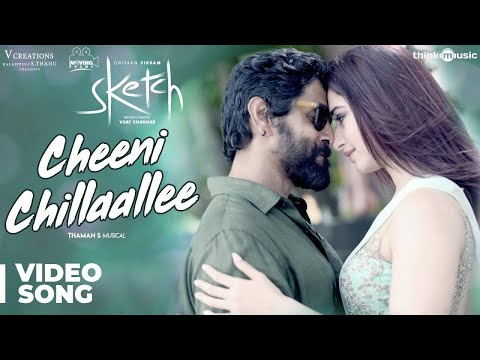 Sketch | Cheeni Chillaallee Video Song | Chiyaan Vikram, Tamannaah | Vijay Chandar | Thaman S