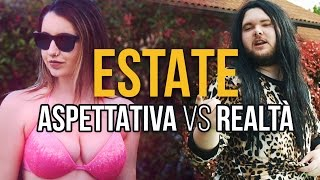 ESTATE - Aspettativa vs Realtà - iPantellas